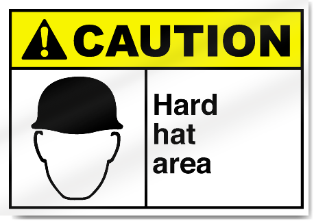 Hard Hat Area Caution Signs