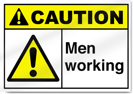 Men Working Caution Signs