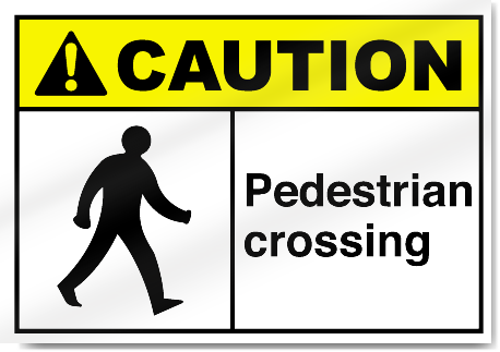 Pedestrian Crossing Caution Signs