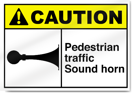 Pedestrian Traffic Sound Horn Caution Signs