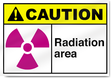 Radiation Area Caution Signs