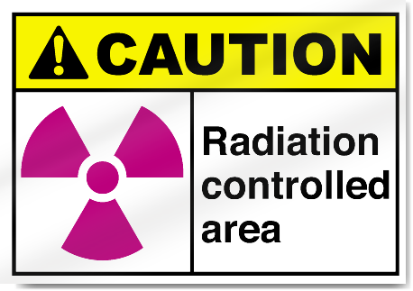 Radiation Controlled Area Caution Signs