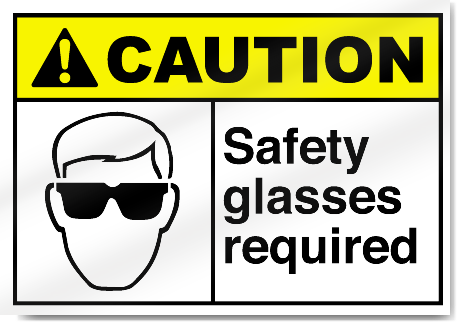 Safety Glasses Required Caution Signs Signstoyou Com