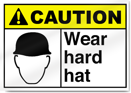 Wear Hard Hat Caution Signs Signstoyou Com