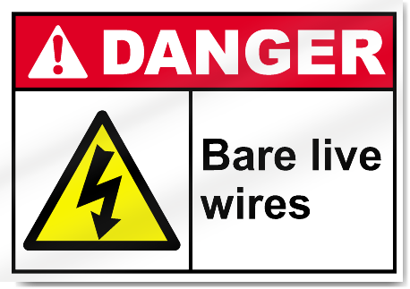 Bare Live Wires Danger Signs