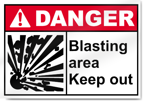 Blasting Area Keep Out Danger Signs Signstoyou Com