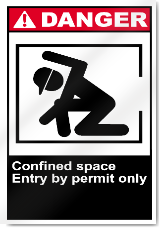 Confined Space Entry By Permit Danger Signs