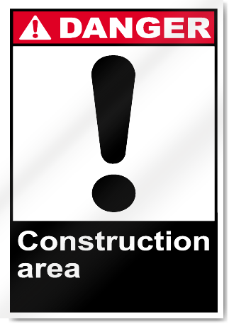 Construction Area Danger Signs