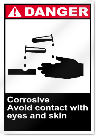 Corrosive Avoid Contact With Eyes And Skin Danger Signs