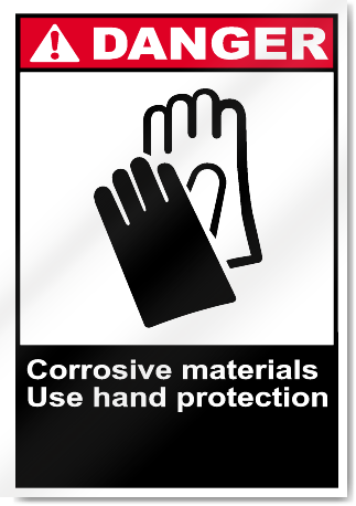 Corrosive Materials Use Hand Protection Danger Signs