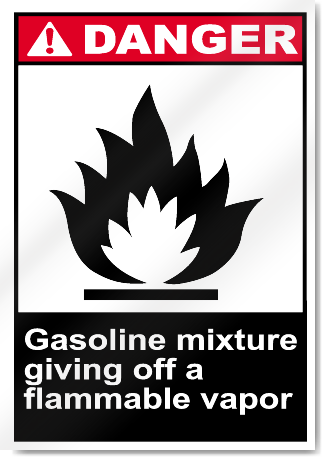 Gasoline Mixture Giving Off A Flammable Vapor Danger Signs