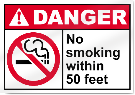 No Smoking Within 50 Feet Danger Signs