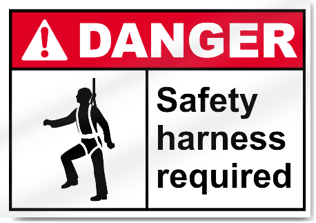 Safety Harness Signs Safety Harness Required Danger