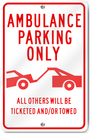 Ambulance Parking Only Graphic Sign Signstoyou Com