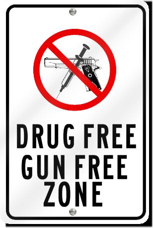 Drug Free Gun Free Zone Aluminum Sign Signstoyou Com