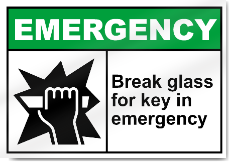 Break Glass For Key In Emergency Emergency Signs