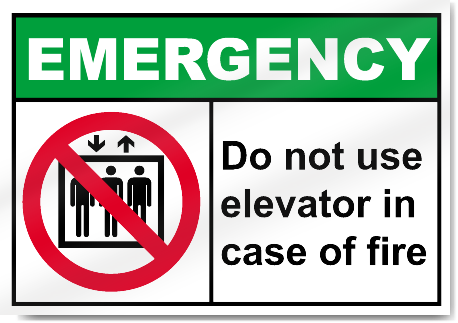 Do not use elevator in case of fire emergency signs signstoyou about 060 polystyrene maxwellsz