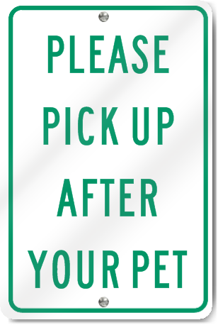 Please Pick Up After Your Pet Sign Signstoyou Com