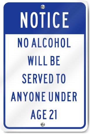 Served No Sign Age Under To Alcohol Signstoyou com Anyone Notice 21