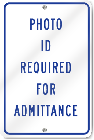Photo Id Required For Admittance Sign Signstoyou Com