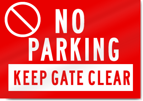 No Parking Keep Gate Clear Sign Signstoyou Com