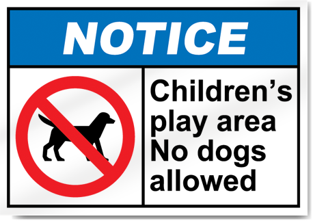 Children S Play Area No Dogs Allowed Notice Sign