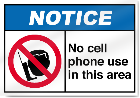 No Cell Phone Use In This Area Notice Sign | eBay