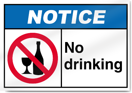 Notice No Signs Signstoyou Drinking com