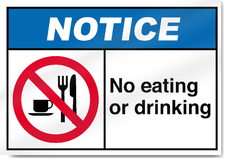 No Eating Or Drinking Notice Signs Signstoyou Com