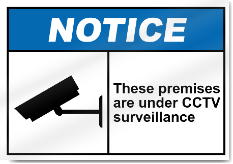 These Premises Are Under Cctv Surveillance Notice Signs