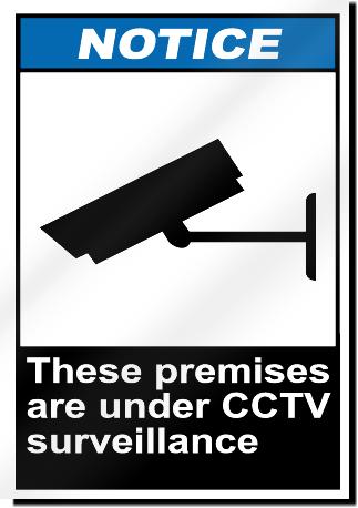 These Premises Are Under Cctv Surveillance Notice Signs