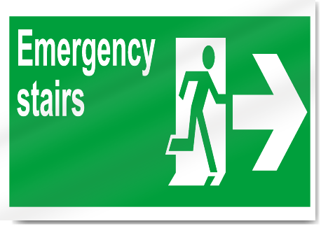 Emergency Stairs Right Safety Signs Signstoyou Com