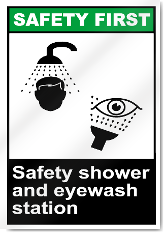 Safety Shower And Eyewash Station Safety First Signs