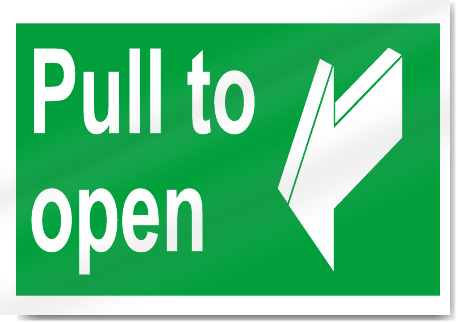 pull to open safety signs signstoyoucom