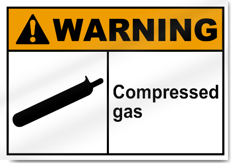 Compressed Gas Warning Signs Signstoyou