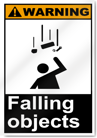 Falling Objects Warning Signs Signstoyou Com