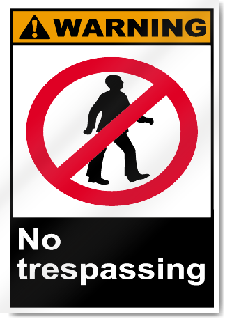 No Trespassing Warning Signs Signstoyou Com
