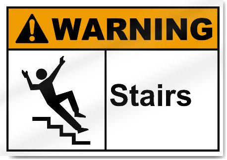 Stairs Warning Signs Signstoyou Com