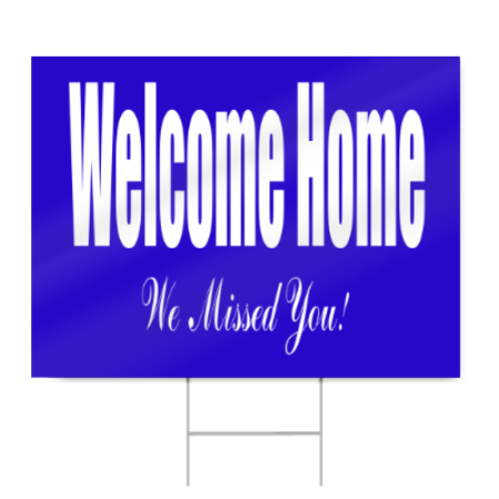 Welcome Home From Hospital Sign In Blue Signstoyou Com
