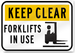 Keep Clear Forklifts In Use