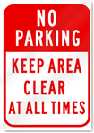 No Parking Keep Area Clear Sign