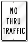 No Thru Traffic Sign