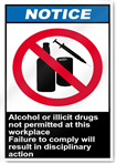Alcohol Or Illicit Drugs Not Permitted Notice Signs