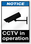 Cctv In Operation Notice Signs
