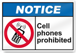 Cell Phones Prohibited Notice Signs