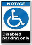 Disabled Parking Only Notice Signs
