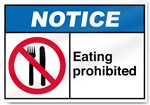 Eating Prohibited Notice Signs