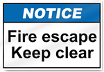 Fire Escape Keep Clear Notice Signs