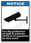 For The Protection Of Staff & Patients CCTV Notice Signs