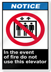In The Event Of Fire Do Not Use This Elevator Notice Signs